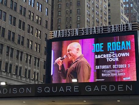 Joe Rogan & Drastic Graphics: Madison Square Garden Tour Billboards Blog