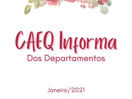 [CAEQ INFORMA DOS DEPARTAMENTOS] [JANEIRO]