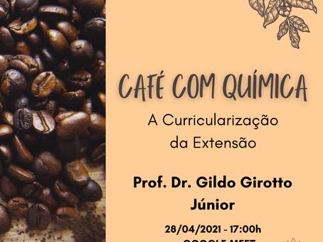 Café com Química - Abril: A Curricularização da Extensão