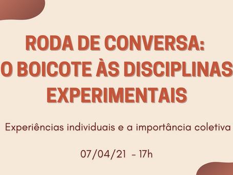 Roda de Conversa: Boicote às Disciplinas Experimentais