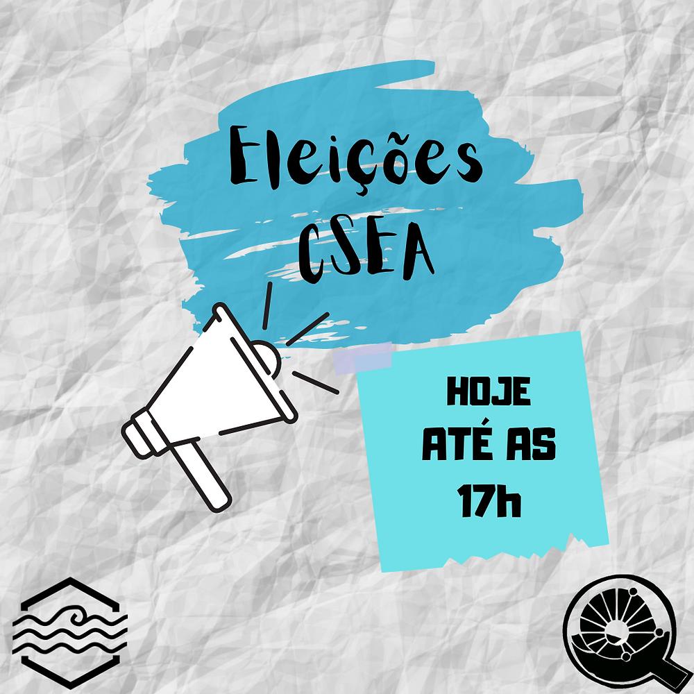 """Imagem com um megafone e os logos da gestão maré e do CAEQ, com o texto """"Eleições CSEA, Hoje até as 17hr""""."""
