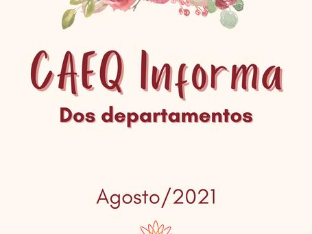 CAEQ Informa dos Departamentos - agosto/21