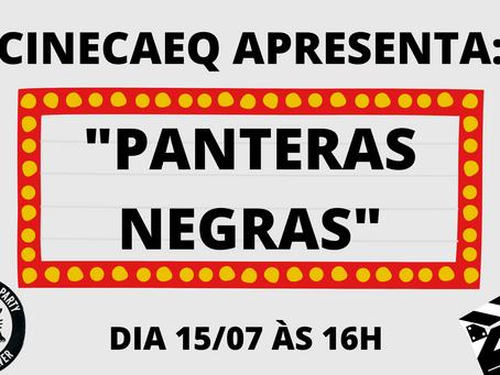 CineCAEQ: Panteras Negras