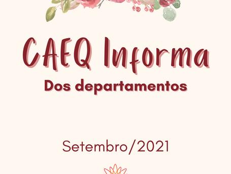 CAEQ Informa dos Departamentos - setembro/21