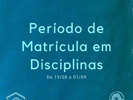 Período de Matricula em Disciplinas para o 2S/2020