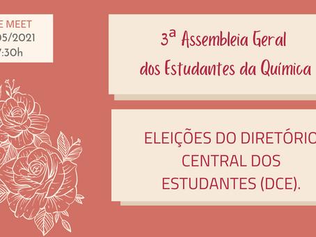 3ª Assembleia Geral dos Estudantes da Química: Eleição do DCE