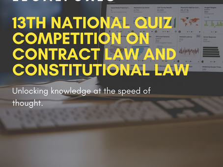 Legal Foxes 13th Online National Quiz Competition on Contract Law and Constitutional Law [Aug 2-3]: