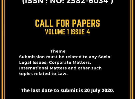 CFP: Legal Foxes Law Times [ISSN No: 2582-6034, Vol 1, Issue 4]( Indexed): Submit by August 15
