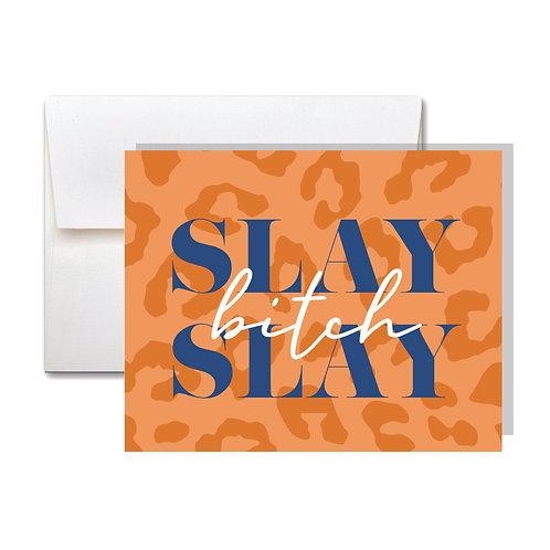 Slay Bitch Appreciation Card