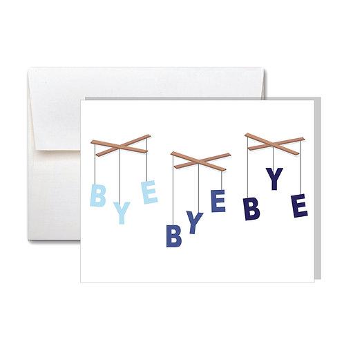 Bye Bye Bye Farewell Card