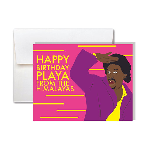 Playa From the Himalayas Birthday Card