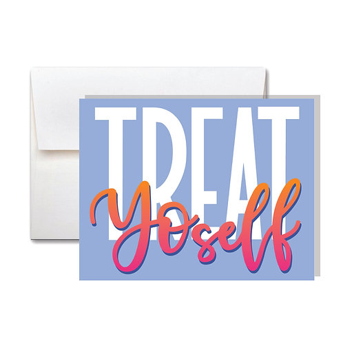 Treat YoSelf Money Card