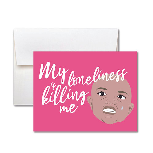 Loneliness/MissingYou Card