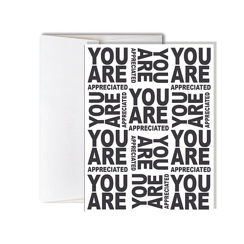 You Are Appreciated Card