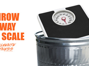 Throw away the scale!