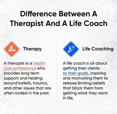 THERAPY VS LIFE COACHING.jpeg