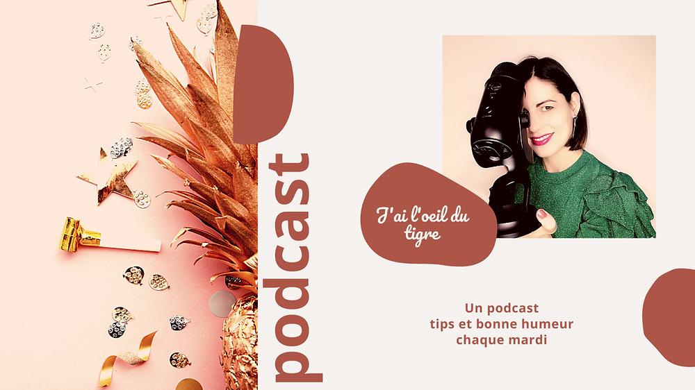"Podcast ""J'ai l'œil du tigre"""