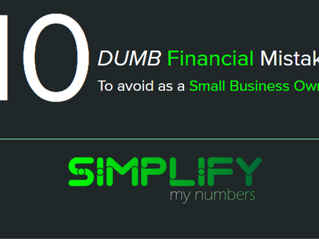 10 Dumb Financial Mistakes to avoid as a Small Business Owner