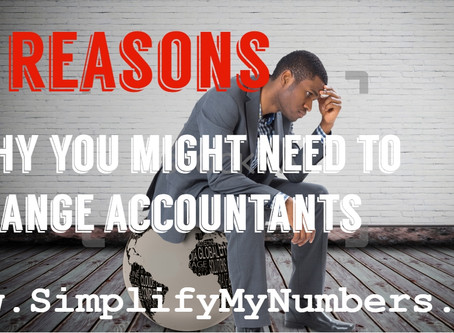 Top 10 reasons why you might need to change Accountants