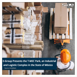 E-Group Presents the T-MEC Park, an Industrial and Logistic Complex in the State of México