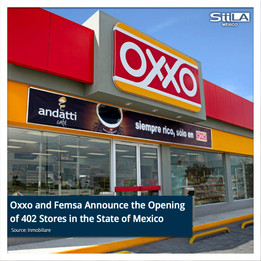 Oxxo and Femsa Announce the Opening of 402 Stores in the State of Mexico