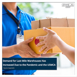 Demand for Last Mile Warehouses Has Increased Due to the Pandemic and the USMCA