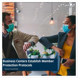 Business Centers Establish Member Protection Protocols
