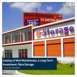 Leasing of Mini-Warehouses, a Long-Term Investment: Fibra Storage