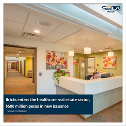 Bricks enters the healthcare real estate sector, $500 million pesos in new issuance