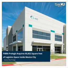 FIBRA Prologis Acquires 95,852 Square Feet of Logistics Space inside Mexico City