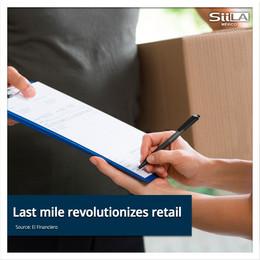 Last mile Revolutionizes Retail