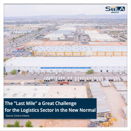 """The """"Last Mile"""" a Great Challenge for the Logistics Sector in the New Normal"""