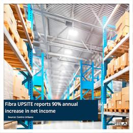 Fibra UPSITE reports 90% annual increase in net income