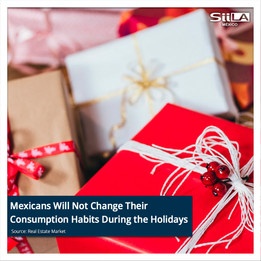 Mexicans Will Not Change Their Consumption Habits During the Holidays