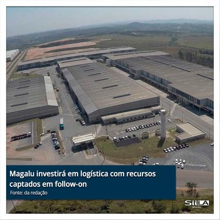 Magalu investirá em logística com recursos captados em follow-on.jpg