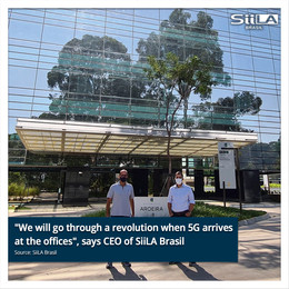 """""""We will go through a revolution when 5G arrives at the offices"""", says CEO of SiiLA Brasil"""