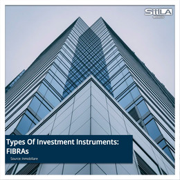 Types Of Investment Instruments: FIBRAs