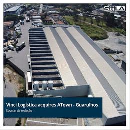 Vinci Logística acquires ATown - Guarulhos