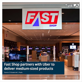 Fast Shop partners with Uber to deliver medium-sized products