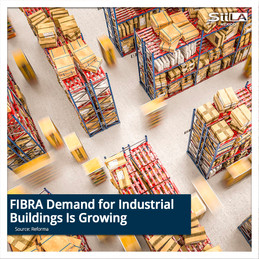 FIBRA Demand for Industrial Buildings Is Growing