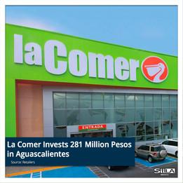 La Comer Invests 281 million pesos in Aguascalientes
