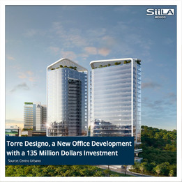 Torre Designo, a New Office Development with a 135 Million Dollars Investment