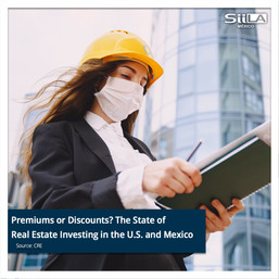 Premiums or Discounts? The State of Real Estate Investing in the U.S. and Mexico