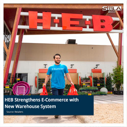 HEB Strengthens E-Commerce with New Warehouse System