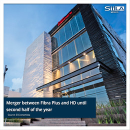 Merger between Fibra Plus and HD until second half of the year