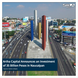Artha Capital Announces an Investment of 35 Billion Pesos in Naucalpan