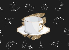What's The Tea: For Your Zodiac