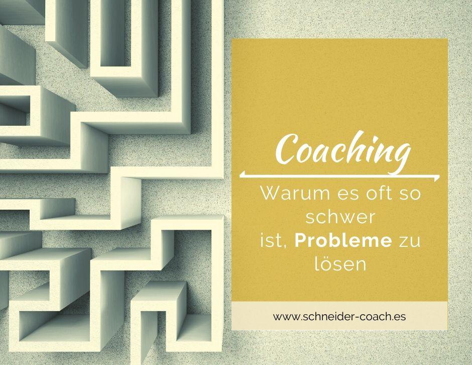 Labyrinth - Coaching - Warum es oft so schwer ist, Probleme zu lösen