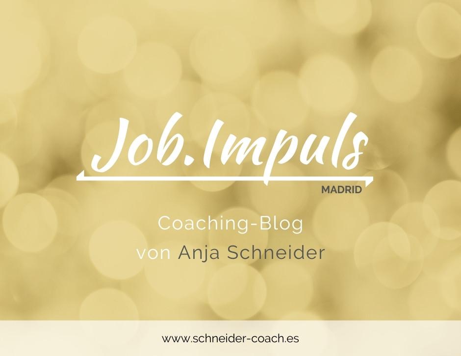 Ein Bild mit gelben Lichtreflexen und der Aufschrift Job.Impuls der Coaching-Blog von Anja Schneider in Madrid.