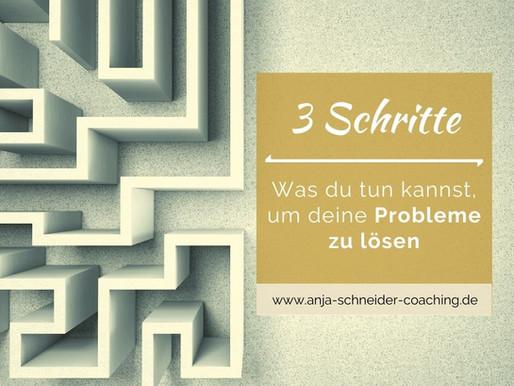 Was dich davon abhält, deine Probleme zu lösen - und wie es doch gelingt!